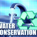 Conserve Water!