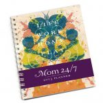 I want to have the Mom 24/7 Planner by Mommy Mundo