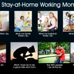 There is no such thing as Stay at home Mom