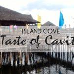 "Island Cove Fishing Village Featuring the ""Taste of Cavite"" Menu"